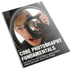 Core Photography Fundamentals